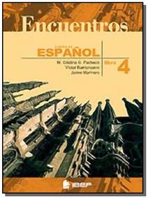 Encuentros - Cruso De Español - Libro 4