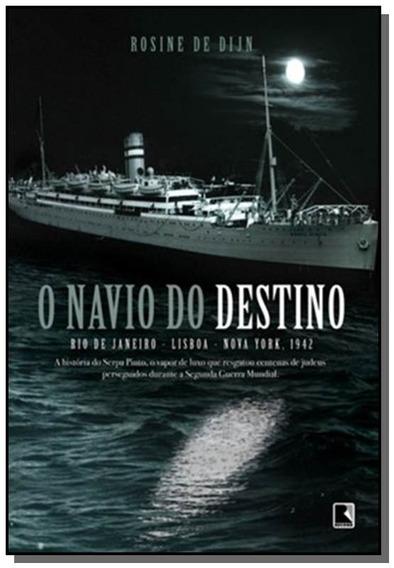Navio Do Destino, O: Rio De Janeiro, Lisboa, New Y