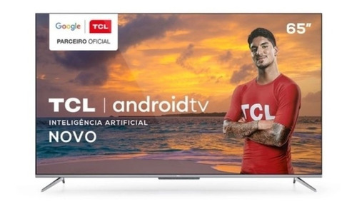 Smart Tv Led Hdr Uhd 4k 65 Tcl P715 Cinza Bivolt