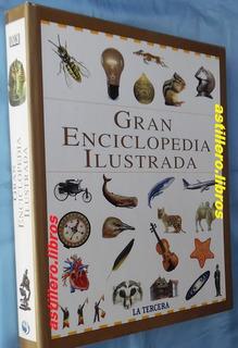 Gran Enciclopedia Ilustrada- La Tercera + D K Ed.