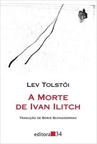A Morte De Ivan Ilitch - Lev Tolstoi