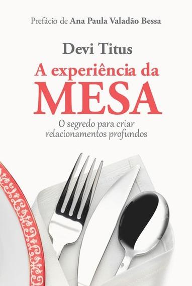 Livro Devi Titus - A Experiência Da Mesa
