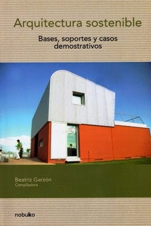 Imagen 1 de 2 de Arquitectura Sostenible. Bases, Soportes Y Casos