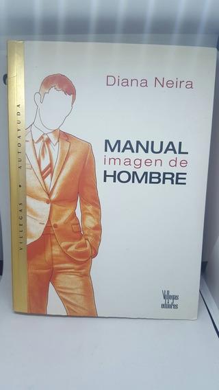 Manual Imagen Del Hombre - Libro Novela