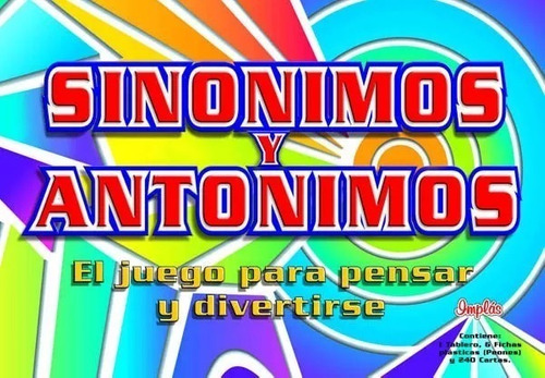 Juego De Sinonimos Y Antonimos Implas