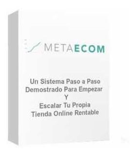 Meta Ecom - Theo Meta 2019 [sin Demoras]