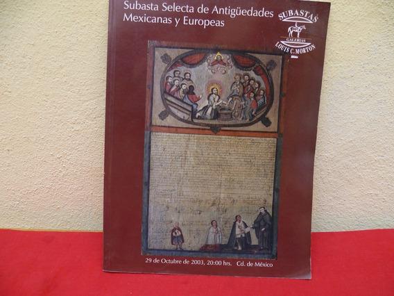 Libro Subasta Articulos Antiguos . Mexicanas Y Europeas.