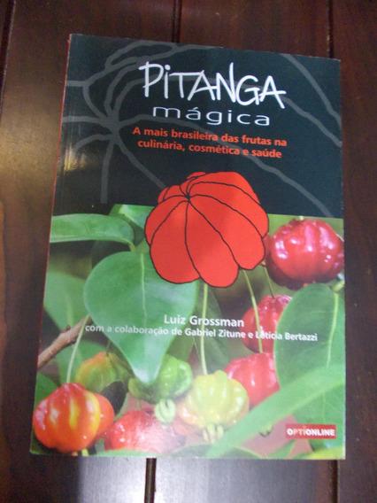 Pitanga Mágica - Luiz Grossman