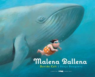 Malena Ballena, Davide Cali, Ed. Zorro Rojo