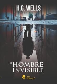 El Hombre Invisible - H. G. Wells