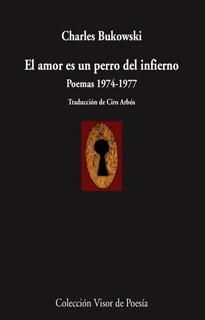 El Amor Es Un Perro Del Infierno Bukowski