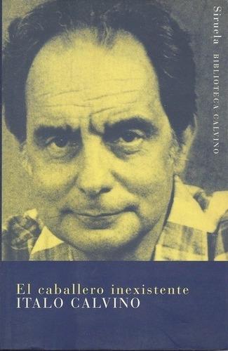 Imagen 1 de 3 de El Caballero Inexistente, Italo Calvino, Grupal