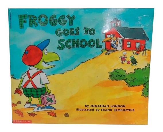 Livro Froggy Goes To School Em Inglês