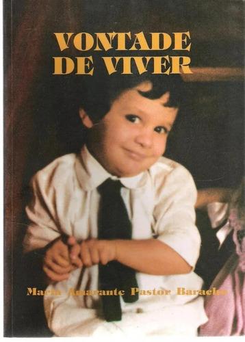 Vontade De Viver - Maria Amarante Pastor Baracho 13