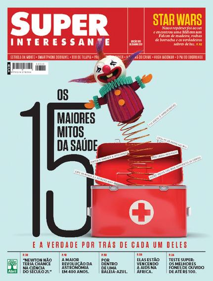 Revista Sper Interessante Mitos Da Saúde Ciência Tecnologia