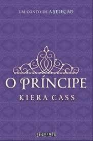 O Principe - Um Conto De A Seleção Cass, Kiera