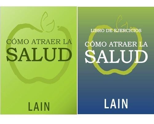 Imagen 1 de 4 de Pack Como Atraer La Salud - Lain Garcia - La Voz De Tu Alma