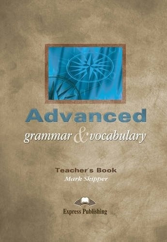 Advanced Grammar And Vocabulary - Tch's - Skipper Mark