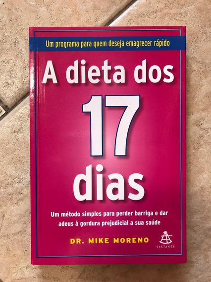 Livro A Dieta Dos 17 Dias Dr. Mike Moreno Editora Sextante