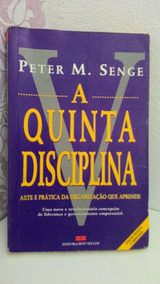 Livro A Quinta Disciplina De Peter M. Senge.
