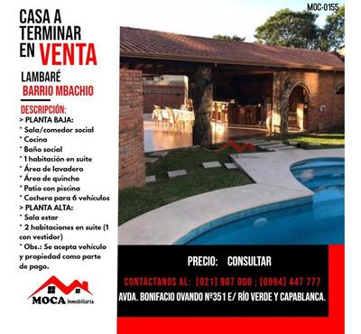 Casa A Terminar En Venta Lambaré, Moc-0155