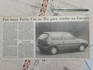 Recorte Jornal Matéria Fiat Lança Uno Turbo Ie No Rio Europa