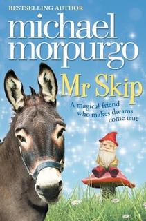 Mr Skip - Michael Morpurgo * Harper Collins