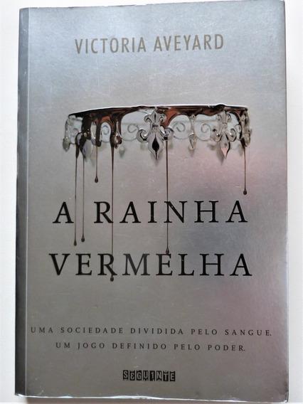 Livro: A Rainha Vermelha Victoria Aveyard