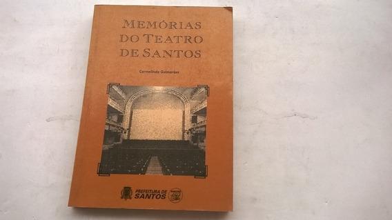 Memorias Do Teatro De Santos