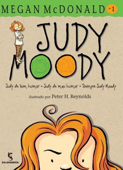Judy Moody 1 - Judy De Bom Humor, Judy De Mau Humor, Sempr