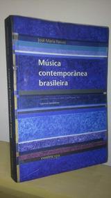 Musica Contemporanea Brasileira - Jose Maria Neves