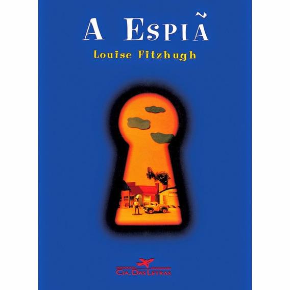 Livro - A Espiã De Louise Fitzhugh