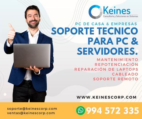 Soporte Tecnico, Reparacion Y Mantenimiento De Pc Y Laptops