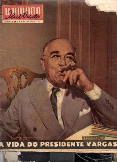 Mundo Ilustrado 1954 A Vida Do Presidente Getúlio Vargas