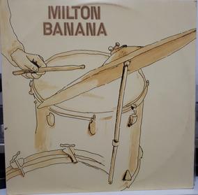 Milton Banana - Só Que Deram Zero Pro Bedeu ....1974(lp)