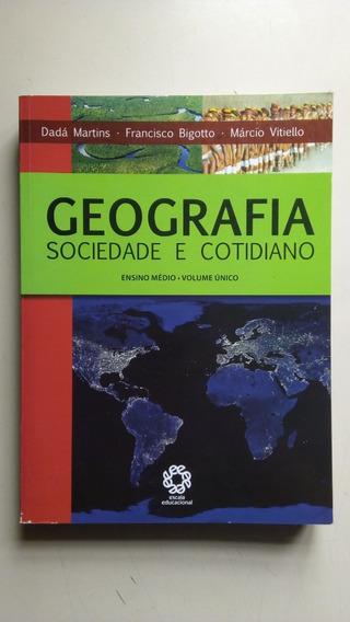 Livro Geografia Sociedade E Cotidiano Ensino Médio