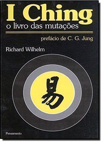 Livro I Ching: O Livro Das Mutações Richard Wilhelm