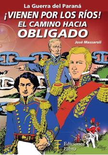 Vienen Por Los Ríos. Ediciones Fabro