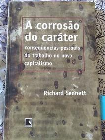 A Corrosão Do Caráter - Richard Sennet - 5ª Ed.