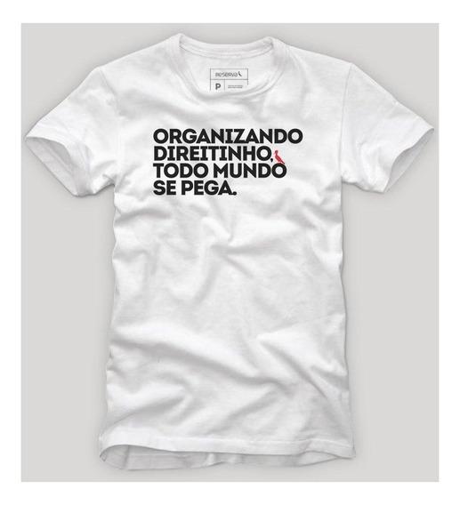 Camiseta Carnaval Organizando Direitinho Reserva