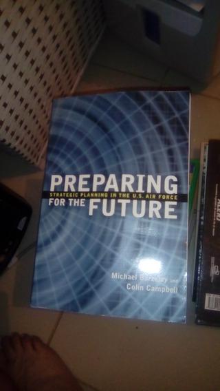 Livro Preparing For The Urban Future Michael A. Cohen