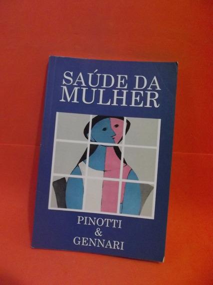 Livro- Saúde Da Mulher- Pinotti E Gennari