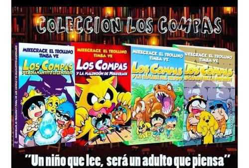 Los Compas Colección De 4 Libros Mikecrack El Trollino