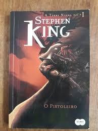 Livro O Pistoleiro - A Torre Negra V King, Stephen