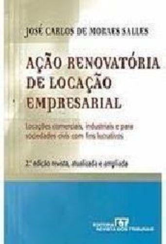 Ação Renovatória De Locação Empresarial: Locações Comerci...