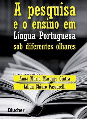 Pesquisa E O Ensino Em Lingua Portuguesa Sob Diferentes Ol