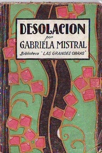 Imagen 1 de 4 de Desolación- Gabriela Mistral (ed. Buenos Aires) Poesia