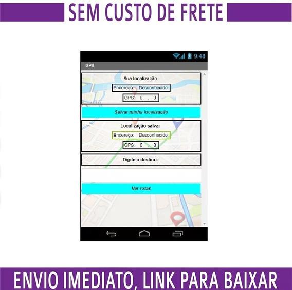 Código Fonte De Aplicativo Gps - Android - Em App Inventor
