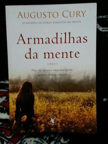 Livro: Armadilhas Da Mente - Augusto Cury