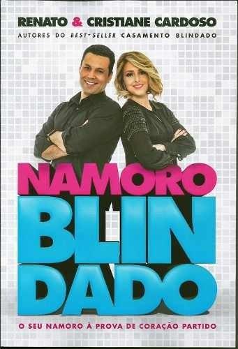 Namoro Blindado Livro Renato E Cristiane Cardoso